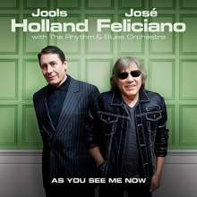 Jools Holland & José Feliciano: As You See Me Now, CD