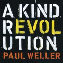 Paul Weller: A Kind Revolution (Special-Edition), 3 CDs