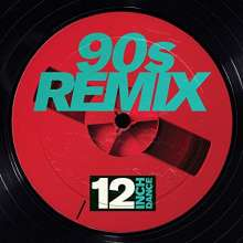 12 Inch Dance: 90s Remix, 3 CDs