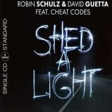 Robin Schulz, David Guetta & Cheat Codes: Shed A Light (2-Track), Maxi-CD
