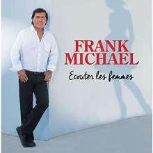Frank Michael: Ecouter Les Femmes, CD