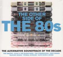 The Other Side Of The 80s: The Alternative Soundtrack Of The Decade, 2 CDs