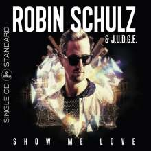 Robin Schulz & J.U.D.G.E.: Show Me Love (2-Track), Maxi-CD