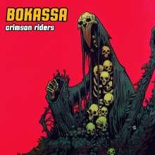 Bokassa: Crimson Riders (180g) (Limited-Edition) (Colored Vinyl), LP