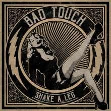 Bad Touch: Shake A Leg, LP