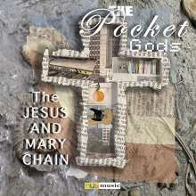 The Pocket Gods: The Jesus & Mary Chain, LP