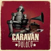 Caravan Palace: Caravan Palace (180g), 2 LPs