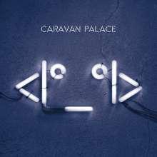 Caravan Palace: Robot Face, 2 LPs