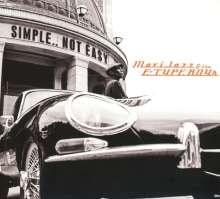 Maxi Jazz & The E-Type Boys: Simple..Not Easy, CD