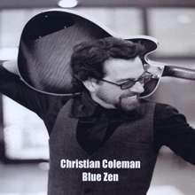 Christian Coleman: Blue Zen, CD