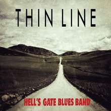Hell's Gate Blues Band: Thin Line, CD