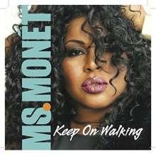 Ms. Monet: Keep On Walking, CD