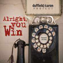 Duffield: Alright You Win, CD