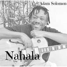 Adam Solomon: Nahala, CD