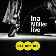 Ina Müller: Ich bin die: Live, 2 CDs