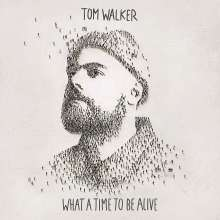 Tom Walker: What A Time To Be Alive, CD