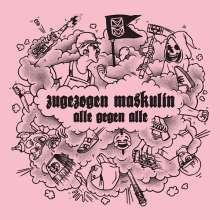 Zugezogen Maskulin: Alle gegen Alle, LP