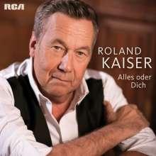 Roland Kaiser: Alles oder Dich, CD