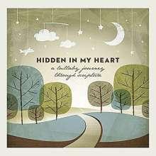 Scripture Lullabies: Hidden In My Heart (A Lullaby Journey Through Scripture) (Vol.I), CD