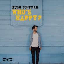 Hugh Coltman: Who's Happy?, CD
