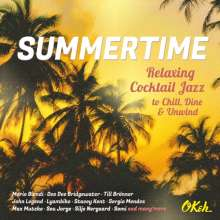 Summertime: Relaxing Cocktail Jazz To Chill, Dine & Unwind, CD