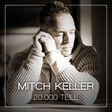 Mitch Keller: 20.000 Teile, CD