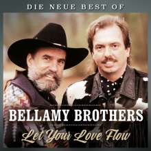 The Bellamy Brothers: Let Your Love Flow: Die neue Best Of, CD