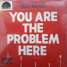 First Aid Kit: You Are The Problem Here, Single 7""