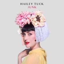 Hailey Tuck: Junk, LP