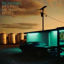 The Jayhawks: Back Roads And Abandoned Motels, LP