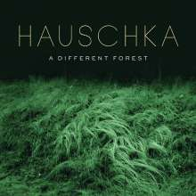 Hauschka (geb. 1966): A Different Forest, CD