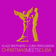 Klazz Brothers & Cuba Percussion - Christmas Meets Cuba II, CD