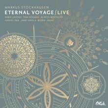 Markus Stockhausen (geb. 1957): Eternal Voyage: Live, CD
