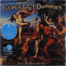 Crash Test Dummies: God Shuffled His Feet, LP