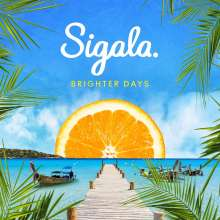 Sigala: Brighter Days, 2 LPs