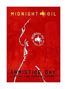 Midnight Oil: Armistice Day: Live At The Domain, Sydney 2017, DVD