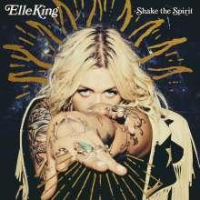 Elle King: Shake The Spirit, CD