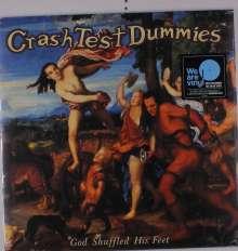 Crash Test Dummies: God Shuffled His Feet (180g), LP