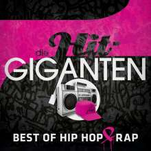 Die Hit-Giganten: Best Of Hip Hop & Rap, 3 CDs
