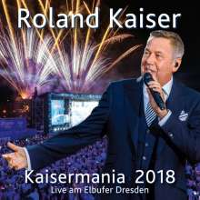 Roland Kaiser: Kaisermania 2018 (Live am Elbufer Dresden) (Limited-Numbered-Edition), 2 CDs