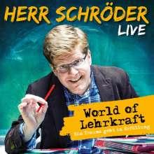 Herr Schröder: World of Lehrkraft (Live), 2 CDs