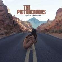 The Picturebooks: Home Is A Heartache, CD