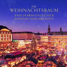 Philharmonischer Kinderchor Dresden - Am Weihnachtsbaum, CD