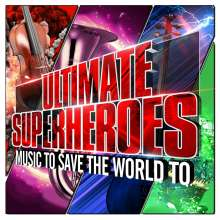 Filmmusik: Ultimate Superheroes: Music To Save The World To, CD