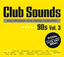 Club Sounds 90s Vol. 3, 3 CDs