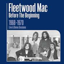 Fleetwood Mac: Before The Beginning: 1968 - 1970 Rare Live & Demo Sessions, 3 CDs