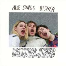 Pauls Jets: Alle Songs bisher, LP