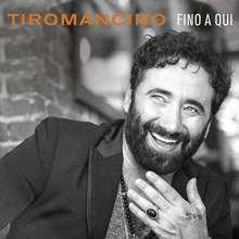 Tiromancino: Fino A Qui, CD