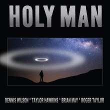 "Dennis Wilson, Taylor Hawkins, Brian May, Roger Ta: Holy Man (Hawkins - May - Taylor - Wilson Version) (Limited Edition), Single 7"""
