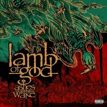 Lamb Of God: Ashes Of The Wake (15th Anniversary-Edition), 2 LPs